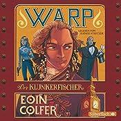 Der Klunkerfischer (WARP 2) | Eoin Colfer