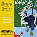 Maigret (Maigret 5) Audiobook by Georges Simenon Narrated by Giuseppe Battiston