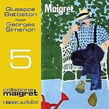 Maigret (Maigret 5) (       UNABRIDGED) by Georges Simenon Narrated by Giuseppe Battiston