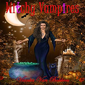 Witchy Vampires Audiobook