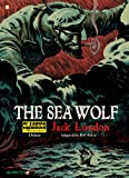 Image of Classics Illustrated Deluxe #11: The Sea-Wolf (Classics Illustrated Deluxe Graphic Novels)