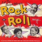 echange, troc Artistes Divers - Let the Boogie Woogie Rock N Roll