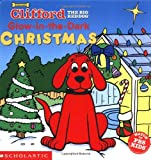 Clifford Glow-in-the-Dark Christmas (0439305675) by Mark Marderosian