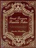 Great Forgers and Famous Fakes: The Manuscript Forgers of America and How They Duped the Experts (0944435408) by Hamilton, Charles