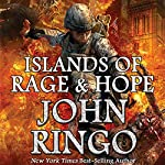 Islands of Rage & Hope: Black Tide Rising, Book 3 | John Ringo