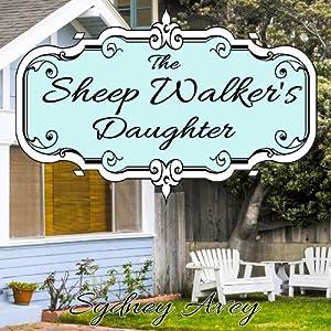 The Sheep Walker's Daughter Audiobook