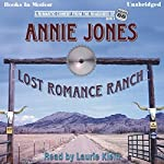 Lost Romance Ranch: Route 66 series, book 3 | Annie Jones