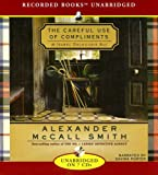 The Careful Use of Compliments (Isabel Dalhousie Mysteries)