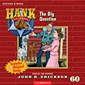 The Big Question: Hank the Cowdog | [John R. Erickson]