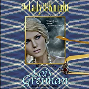 The Lady and the Knight: Highland Brides, Book 4 | [Lois Greiman]