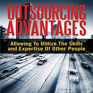 Outsourcing Advantages Audiobook