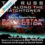 "All Along The Watchtower - from an arrangement heard in ""Battlestar Galactica"" (Bob Dylan, Bear McCreary)"
