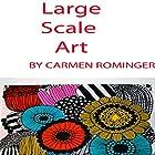 Large Scale Art Hörbuch von Carmen Rominger Gesprochen von: Carmen Rominger