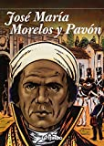 img - for Jose Maria Morelos y Pavon el siervo de la nacion / Jose Maria Morelos y Pavon servant of the nation (Spanish Edition) by Rafael Luna (2010-05-02) book / textbook / text book