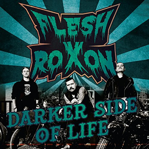 Flesh Roxon - Darker Side of Life (2015) [FLAC] Download