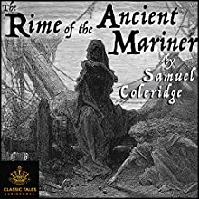 The Rime of the Ancient Mariner (       UNABRIDGED) by Samuel Taylor Coleridge Narrated by B.J. Harrison
