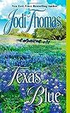 Texas Blue (A Whispering Mountain Novel) (0425240479) by Thomas, Jodi