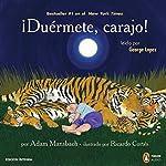 ¡Duermete, carajo! [Go the F--k to Sleep] | Adam Mansbach