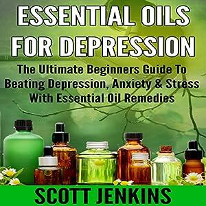 Essential Oils for Depression Audiobook