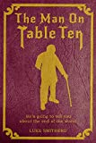 The Man On Table Ten - A Mysterious Science Fiction Tale