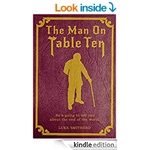 The Man On Table Ten - A Mysterious Science Fiction Tale (Tales of the Unusual)