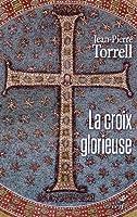 La croix glorieuse : Libres méditations pour le temps de Pâques