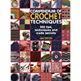 Compendium of Crochet Techniquesby Jan Eaton