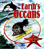 img - for Earth's Oceans (Looking at Earth) book / textbook / text book