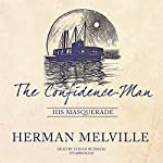 The Confidence-Man: His Masquerade | Herman Melville