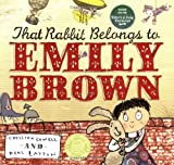 Cressida Cowell Emily Brown: That Rabbit Belongs To Emily Brown
