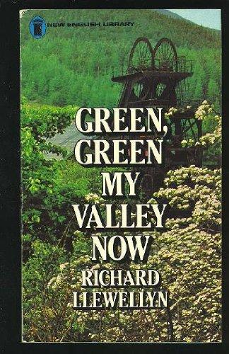 Green, Green My Valley Now, Richard Llewellyn