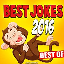 Best Jokes 2016 Audiobook by Kevin Murphy Narrated by Gregory Finley, Melissa Finley