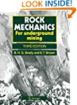Rock Mechanics: For underground mining