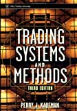 Trading Systems and Methods (Wiley Trading) (0471148792) by Perry J. Kaufman