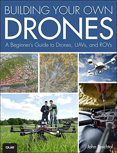 Building-Your-Own-Drones-A-Beginners-Guide-to-Drones-UAVs-and-ROVs