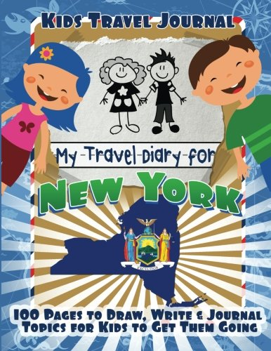Kids Travel Journal: My Travel Diary for New York (Kids New York Journal compare prices)