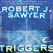 Triggers | [Robert J. Sawyer]