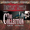 The Collection, Volume 2 Audiobook by Bentley Little Narrated by Mitch Urban