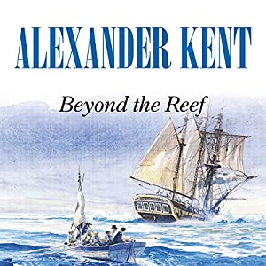 Beyond the Reef | [Alexander Kent]