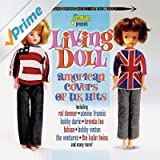 Living Doll - US Covers of UK Hits
