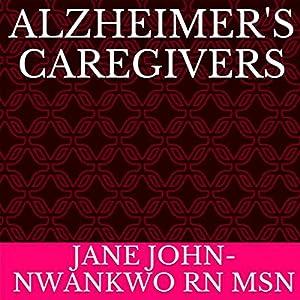 Alzheimer's Caregivers Audiobook