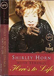Here's to Life:Shirley With Horns