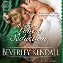 All's Fair in Love & Seduction: The Elusive Lords, Book 2.5 Audiobook by Beverley Kendall Narrated by Rosalyn Landor