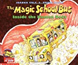 img - for The Magic School Bus Inside the Human Body book / textbook / text book