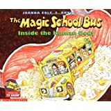 The Magic School Bus Inside the Human Body ~ Joanna Cole