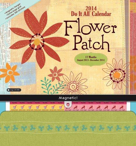 Flower Patch Do It All 17-Months 2014 Calendar: August 2013 - December 2014