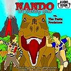 Nando the Healthy Hero vs. the Pasta Predators: Vs. Series, Book 3 Hörbuch von Michael Joseph Fernandez, Kristi Drude Gesprochen von: Kristi Drude