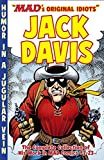 The MAD Art of Jack Davis: The Complete Collection of His Work from MAD Comics #1-23
