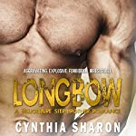 Longbow: My Stepbrother's Keeper, Book 4 | Cynthia Sharon