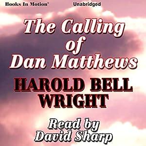 The Calling of Dan Matthews Audiobook